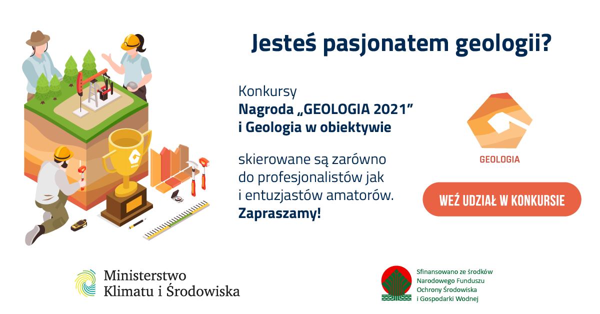 """Konkurs Ministerstwa Klimatu i Środowiska """"Geologia 2021"""""""